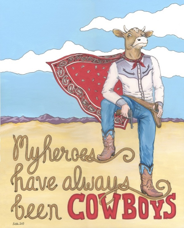 My Heroes Have Always Been Cowboys by Sonya Andrews